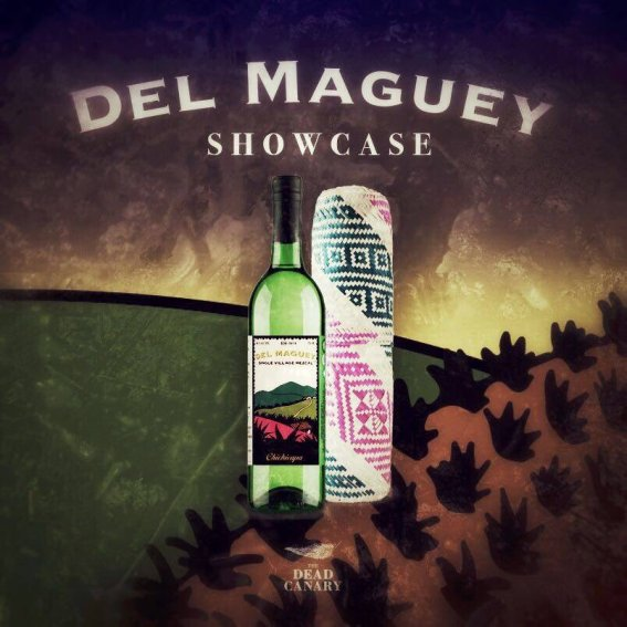 Del Maguey Tasting TDC